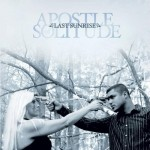 APOSTLE OF SOLITUDE – Last Sunrise
