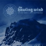 THE HOWLING WIND – Into The Cryosphere
