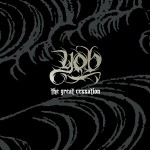 YOB – The Great Cessation