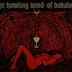 THE HOWLING WIND – Of Babalon