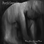 MOURNFUL CONGREGATION – Tears From A Grieving Heart