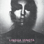 LINGUA IGNOTA – All Bitches Die LP (Black Vinyl)
